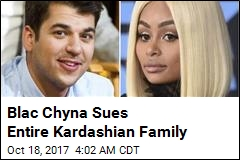 Blac Chyna Sues Entire Kardashian Family
