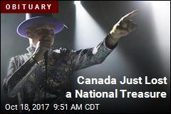 Canada Just Lost a National Treasure