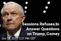 Sessions Refuses to Answer Questions on Trump, Comey