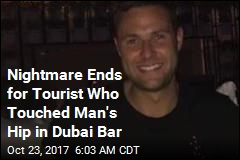 Nightmare Ends for Tourist Who Touched Man's Hip in Dubai Bar