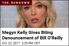 Megyn Kelly Drops 'Sunnier' Persona, Goes After Bill O'Reilly