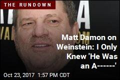 Damon, Clooney Insist They Didn't Know About Weinstein