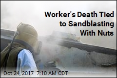 Worker's Death Tied to Sandblasting With Nuts
