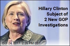 Hillary Clinton Subject of 2 New GOP Investigations
