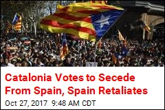 Catalonia Votes to Secede From Spain, Spain Retaliates