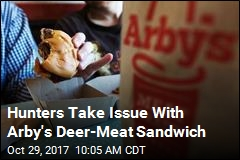 Not All Hunters Are Happy About Arby's Venison Sandwich