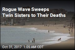 Rogue Wave Kills Twin Sisters During Beach Walk