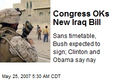 Congress OKs New Iraq Bill