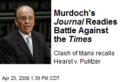 Murdoch's Journal Readies Battle Against the Times