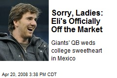 Sorry, Ladies: Eli's Officially Off the Market