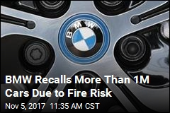 BMW Recalls More Than 1M Cars Due to Fire Risk