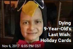 Dying 9-Year-Old's Last Wish: Christmas Cards