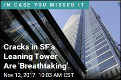 With No Fix in Sight, SF Tower Keeps Leaning