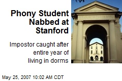Phony Student Nabbed at Stanford