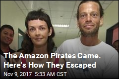 The Amazon Pirates Came. Here's How They Escaped