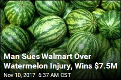 He Fell While Buying Watermelon at Walmart, Is Now $7.5M Richer