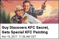 Guy Discovers KFC Secret, Receives Special KFC Painting