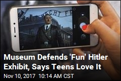 Museum Defends 'Fun' Exhibit Where Teens Take Selfies With Hitler