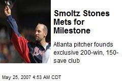 Smoltz Stones Mets for Milestone