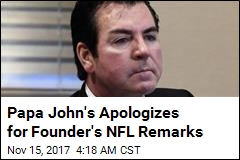 Papa John's Sorry About 'Divisive' NFL Comments