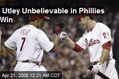 Utley Unbelievable in Phillies Win