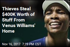 Thieves Steal $400K Worth of Stuff From Venus Williams' Home