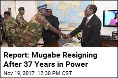 Report: Mugabe Resigning After 37 Years in Power