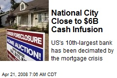National City Close to $6B Cash Infusion