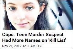 Cops: Teen Suspect Had Victim's Sister on 'Death List'