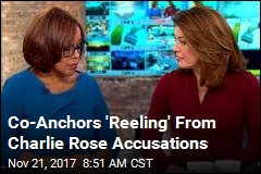 Co-Anchors 'Reeling' From Charlie Rose Accusations