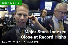 Major Stock Indexes Close at Record Highs