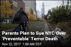 NYC Terror Victim's Parents to Sue City