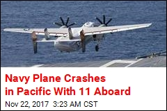 Navy Plane Crashes in Pacific With 11 Aboard