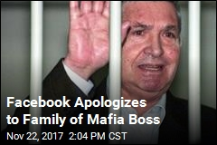 Facebook Apologizes to Family of Mafia Boss