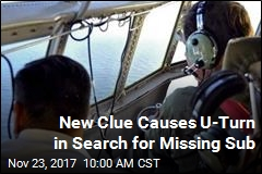 New Clue Causes U-Turn in Search for Missing Sub