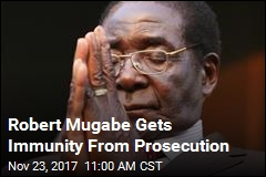 Robert Mugabe Gets Immunity From Prosecution