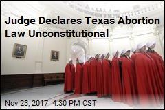 Judge Overturns Texas Abortion-Procedure Ban