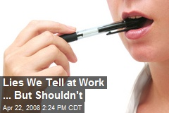 Lies We Tell at Work ... But Shouldn't