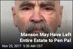 Manson May Have Left Entire Estate to Pen Pal