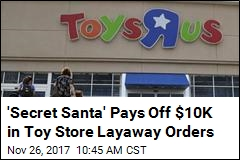 'Secret Santa' Pays Off $10K in Toy Store Layaway Orders