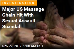 Major US Massage Chain Hit With Sexual Assault Scandal