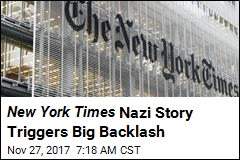 New York Times Nazi Story Triggers Big Backlash