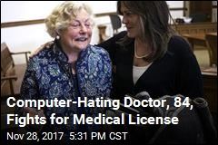 Doctor, 84, Shuns Computers, Fights for Her Medical License