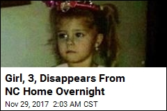 Girl, 3, Disappears From NC Home Overnight