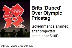Brits 'Duped' Over Olympic Pricetag