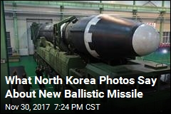 What North Korea Photos Say About New Ballistic Missile