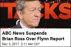ABC News Suspends Brian Ross Over Flynn Report