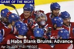 Habs Blank Bruins, Advance