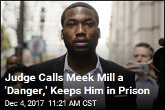 Judge Ignores Outcry, Keeps Meek Mill in Prison