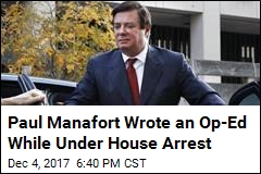 Manafort Co-Wrote Op-Ed With Russian With 'Intelligence' Ties